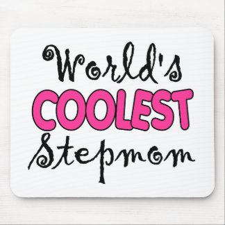 World s Coolest Stepmom Mousepad
