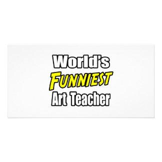 World s Funniest Art Teacher Picture Card