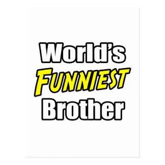 World s Funniest Brother Post Cards