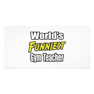 World s Funniest Gym Teacher Custom Photo Card