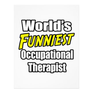 World s Funniest Occupational Therapist Full Color Flyer