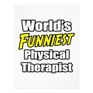World s Funniest Physical Therapist Flyers