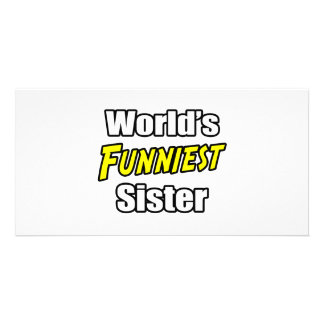 World s Funniest Sister Personalized Photo Card