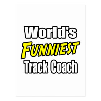 World s Funniest Track Coach Postcard