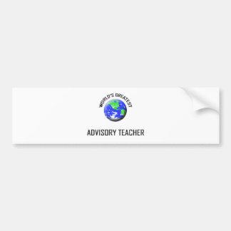 World s Greatest Advisory Teacher Bumper Sticker