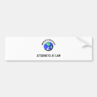 World s Greatest Attorneys At Law Bumper Stickers