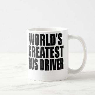 World s Greatest Bus Driver Coffee Mugs