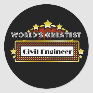World s Greatest Civil Engineer Round Stickers