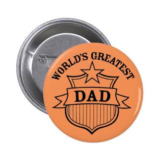"""world""""s greatest dad design 6 cm round badge"""
