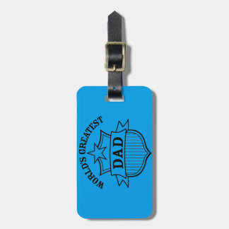 "world""s greatest dad design tags for luggage"