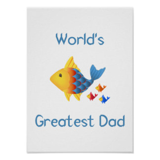 World s Greatest Dad fish Posters