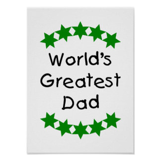 World s Greatest Dad green stars Posters