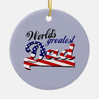 World s greatest dad with American flag Christmas Ornaments