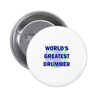 World s Greatest Drummer Pin