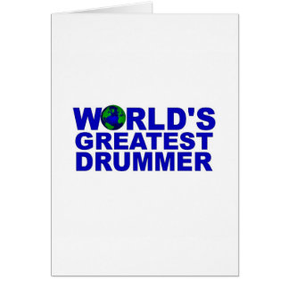 World s Greatest Drummer Greeting Cards