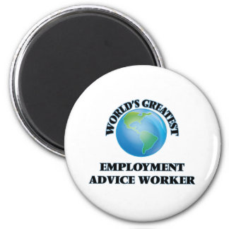 World s Greatest Employment Advice Worker Magnets