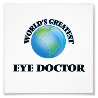World s Greatest Eye Doctor Photograph