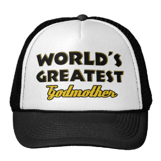 World s greatest Godmother Trucker Hat
