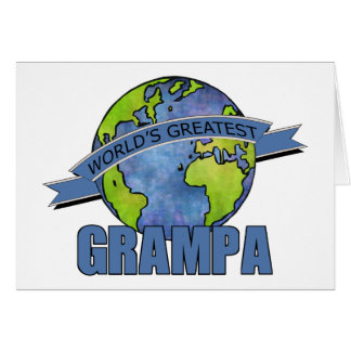 World s Greatest Grampa Greeting Cards