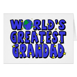 World s Greatest Grandad Greeting Cards