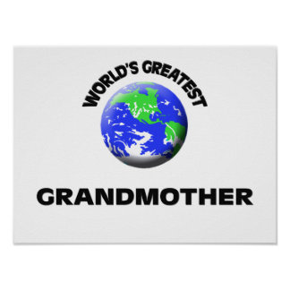 World s Greatest Grandmother Posters