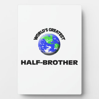 World s Greatest Half-Brother Display Plaques