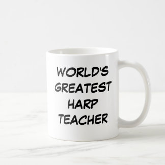 World s Greatest Harp Teacher Mug