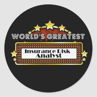 World s Greatest Insurance Risk Analyst Stickers