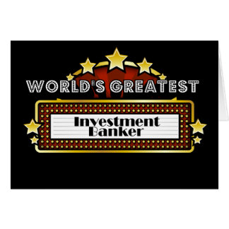 World s Greatest Investment Banker Greeting Cards