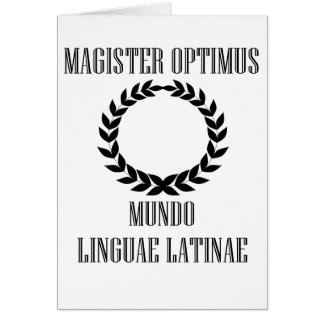World's Greatest Latin Teacher (Male) Card