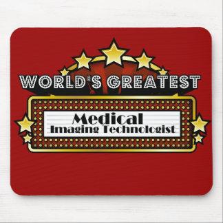 World s Greatest Medical Imaging Technologist Mousepads