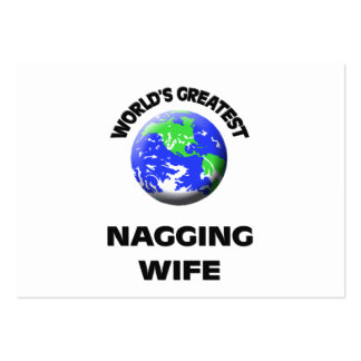 World s Greatest Nagging Wife Business Card