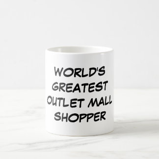 World s Greatest Outlet Mall Shopper Mug
