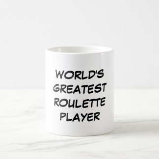 World s Greatest Roulette Player Mug