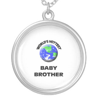 World s Hottest Baby Brother Jewelry