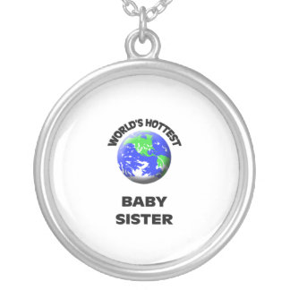 World s Hottest Baby Sister Necklaces