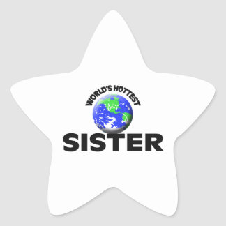 World s Hottest Sister Star Stickers