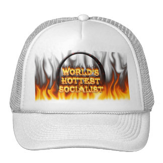 World s Hottest Socialist fire and flames red marb Trucker Hat