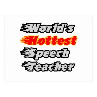 World s Hottest Speech Teacher Post Card