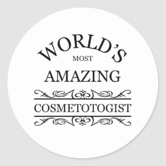 World s most amazing cosmetologist sticker