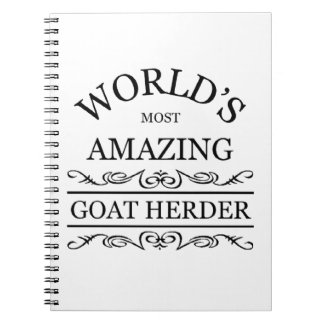 World`s most amazing Goat Herder Notebook