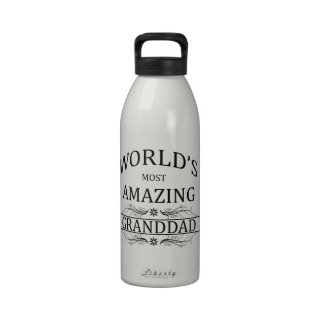 World s Most Amazing Granddad Drinking Bottles