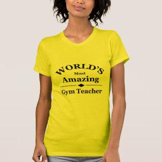 World s most amazing gym teacher shirts