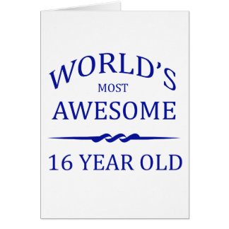 World s Most Awesome 16 Year Old Card