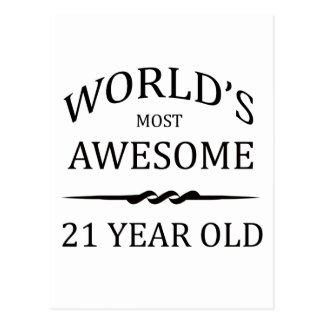 World s Most Awesome 21 Year Old Post Card