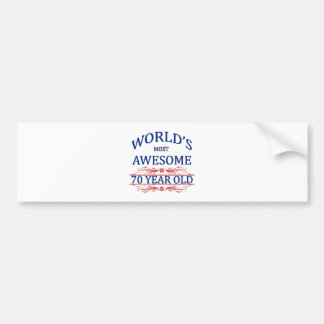 World s Most Awesome 70 Year Old Bumper Stickers