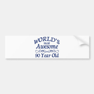 World s Most Awesome 90 Year Old Bumper Sticker