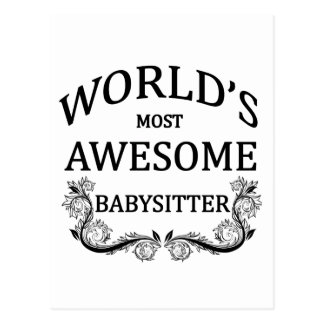World s Most Awesome Babysitter Post Cards
