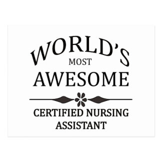 World s Most Awesome Certified Nursing Assistant Post Card