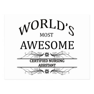 World s Most Awesome Certified Nursing Assistant Postcards